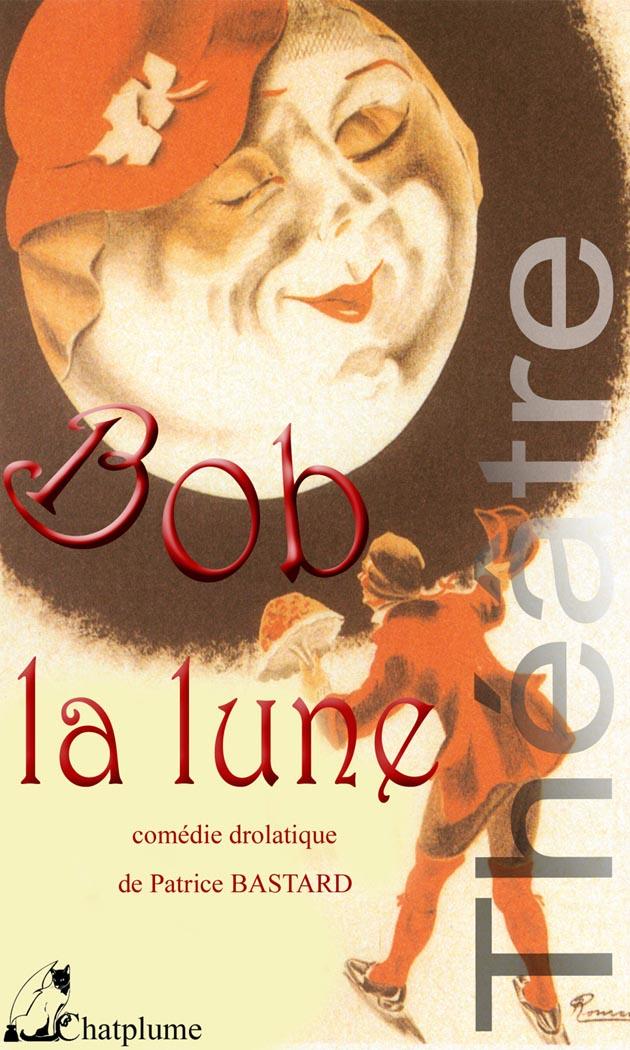 Bob la lune 01